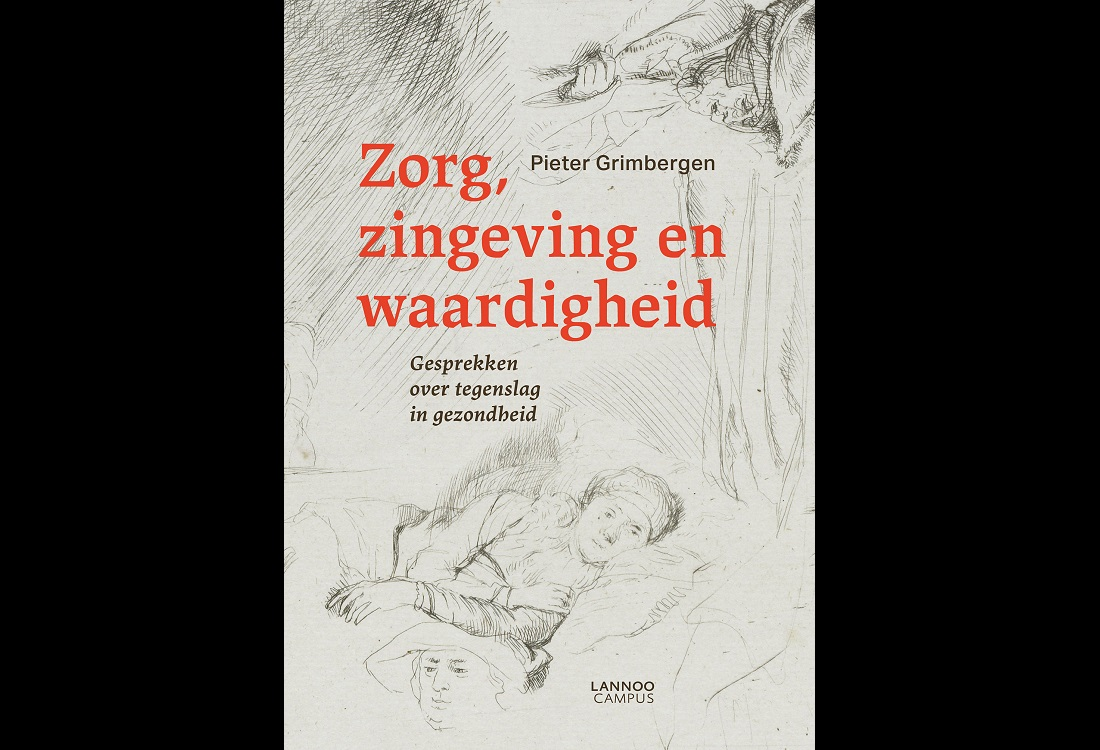 Zorg, zingeving en waardigheid: een boek over waarden en reflectie