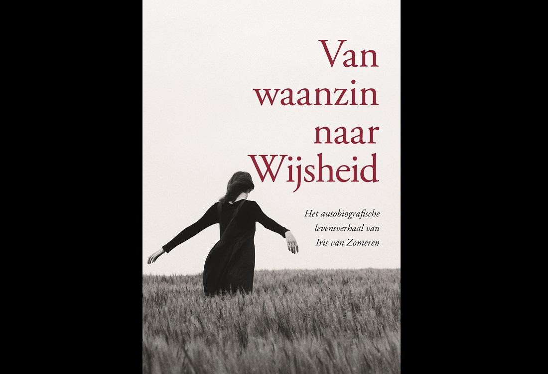 Autobiografie: Van waanzin naar Wijsheid