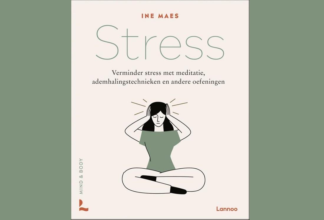Praktische gids voor minder stress in je leven